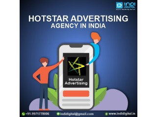 Which is the best Hotstar Advertising Agency in India