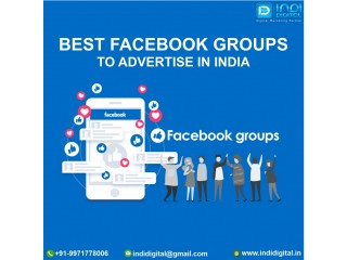 Are you searching the best Facebook groups to advertise in India