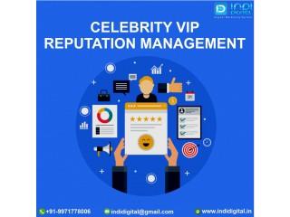 Get the best Celebrity VIP reputation management services