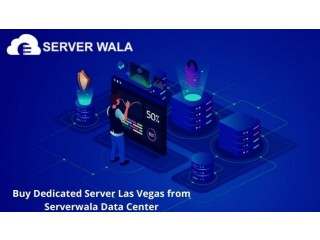 Buy Dedicated Server Las Vegas from Serverwala Data Center