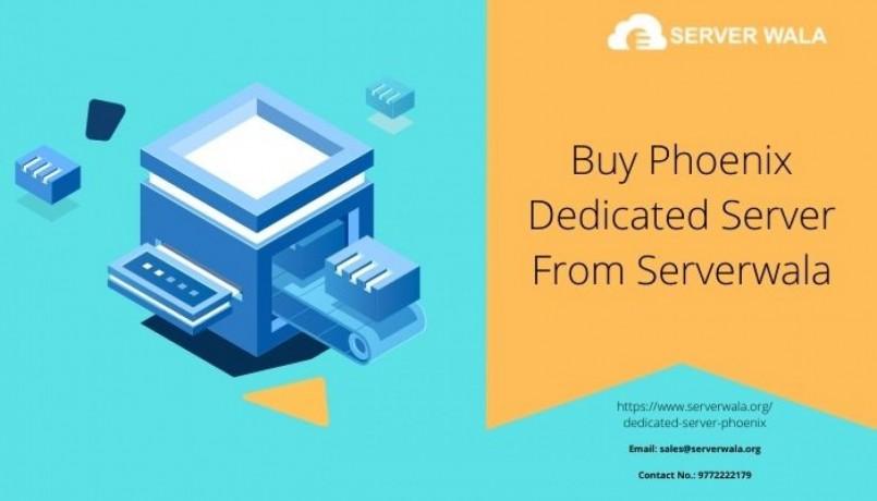 buy-phoenix-dedicated-server-from-serverwala-big-0