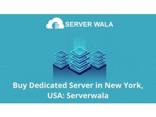 Buy Dedicated Server in New York, USA: Serverwala