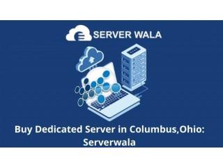 Buy Dedicated Server in Columbus,Ohio: Serverwala