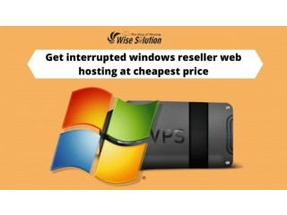 Get interrupted windows reseller web hosting at cheapest price