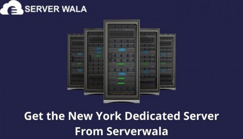 get-the-new-york-dedicated-server-from-serverwala-big-0