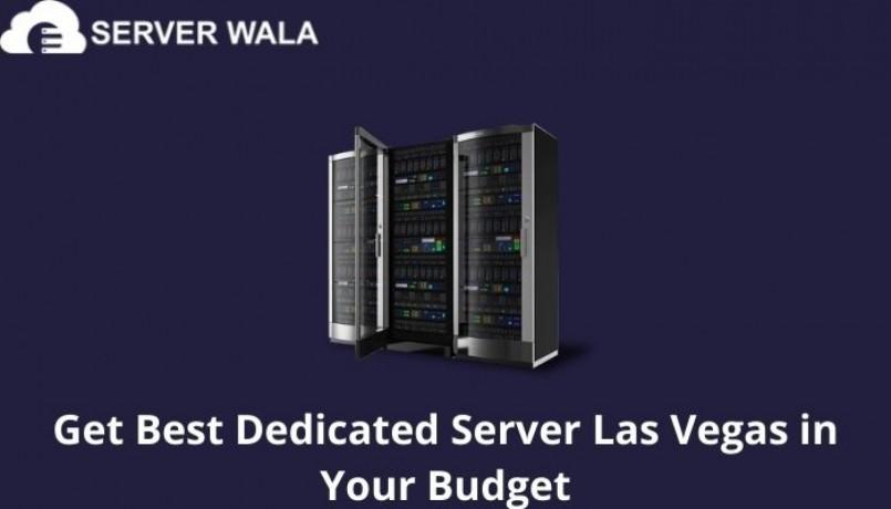 get-best-dedicated-server-las-vegas-in-your-budget-big-0