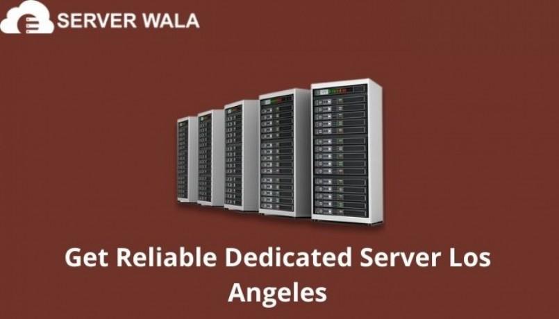 get-reliable-dedicated-server-los-angeles-big-0