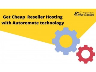 Get Cheap WHMCS Reseller Hosting with Autoremote technology