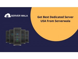Get Best Dedicated Server USA From Serverwala