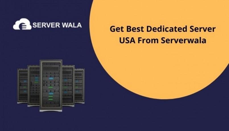 get-best-dedicated-server-usa-from-serverwala-big-0
