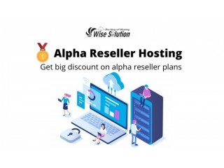 Buy Alpha reseller hosting at big discount price on Wisesolution