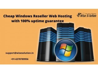 Cheap Windows Reseller Hosting with 100% uptime guarantee