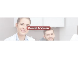 Dental and vision insurance services