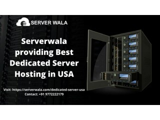 Serverwala providing Best Dedicated Server Hosting in USA