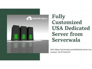 Fully Customized USA Dedicated Server from Serverwala