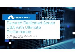 Secured Dedicated Server USA with Ultimate Performance