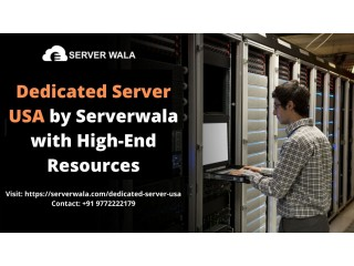 Dedicated Server USA by Serverwala with High End Resources