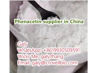 Phenacetin China supplier (whatsapp:+8619930509591)